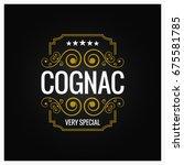 cognac logo design background | Shutterstock .eps vector #675581785