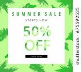 summer sale banner. tropical... | Shutterstock .eps vector #675592525