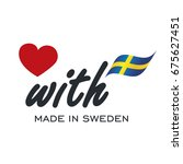 love with made in sweden logo... | Shutterstock .eps vector #675627451