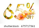 65  off discount promotion sale ... | Shutterstock . vector #675717361