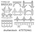 types of bridges. linear style... | Shutterstock .eps vector #675752461