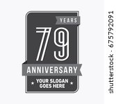 79 years anniversary design... | Shutterstock .eps vector #675792091