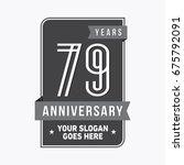79 years anniversary design... | Shutterstock .eps vector #675792091