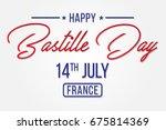 happy bastille day   flat  ... | Shutterstock .eps vector #675814369