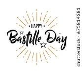 happy bastille day   vintage  ... | Shutterstock .eps vector #675814381