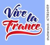 vive la france   flat   perfect ... | Shutterstock .eps vector #675814459