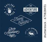 traveling   vintage typographic ... | Shutterstock .eps vector #675828451