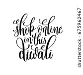 shop online in this diwali... | Shutterstock .eps vector #675962467