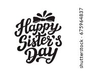 happy sisters day. august... | Shutterstock .eps vector #675964837