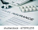 closeup of a travel insurance... | Shutterstock . vector #675991255
