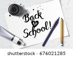 welcome back to school hand... | Shutterstock .eps vector #676021285