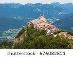 kehlsteinhaus  eagle nest ... | Shutterstock . vector #676082851