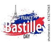 bastille day. vector background.   Shutterstock .eps vector #676274365