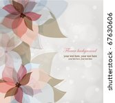 vector flower background | Shutterstock .eps vector #67630606