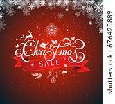 christmas sale hand lettering...   Shutterstock . vector #676425889