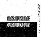 lettering. grunge inscription... | Shutterstock . vector #676466905