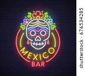 mexico bar neon sign. neon sign ... | Shutterstock .eps vector #676534285