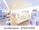 blurred image beauty stores...   Shutterstock . vector #676571509
