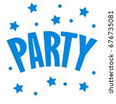 word party inscription flat... | Shutterstock .eps vector #676735081