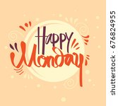 happy monday typography with... | Shutterstock .eps vector #676824955