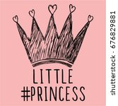 little princess typography... | Shutterstock .eps vector #676829881
