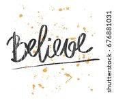 believe. beautiful greeting...   Shutterstock .eps vector #676881031