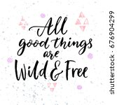 All Good Things Are Wild And...