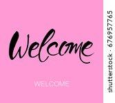welcome lettering   handmade...   Shutterstock .eps vector #676957765