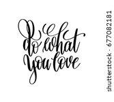 Do What You Love Hand Written...
