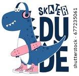 skater dinosaur illustration... | Shutterstock .eps vector #677235061