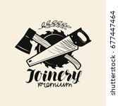 joinery logo. woodwork ... | Shutterstock .eps vector #677447464