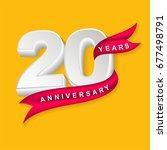 twenty years anniversary emblem ... | Shutterstock .eps vector #677498791