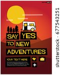 say yes to new adventures... | Shutterstock .eps vector #677543251