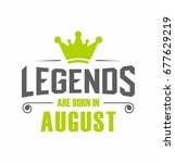 legends are born in august...