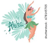 girl in aloha style dancing... | Shutterstock .eps vector #678145705