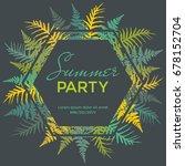 summer party poster  banner ... | Shutterstock .eps vector #678152704