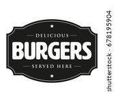 burgers vintage sign retro | Shutterstock .eps vector #678195904