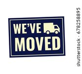 we've moved. retro style badge... | Shutterstock .eps vector #678258895