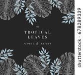 tropical palm leaves. jungle... | Shutterstock .eps vector #678289339