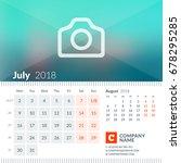 july 2018. calendar for 2018... | Shutterstock .eps vector #678295285