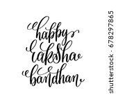 happy raksha bandhan hand... | Shutterstock . vector #678297865