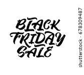 black friday sale handwritten... | Shutterstock .eps vector #678309487