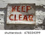 Small photo of Keep Clear Sign