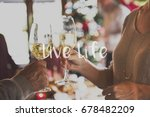 celebration new year live life | Shutterstock . vector #678482209