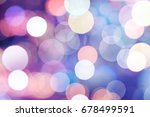 lights bokeh  soft focus on... | Shutterstock . vector #678499591