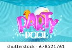 pool party background with view ...   Shutterstock .eps vector #678521761
