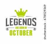 legends are born in october...