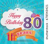 80 th birthday celebration... | Shutterstock .eps vector #678543421