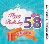 58 th birthday celebration... | Shutterstock .eps vector #678550795