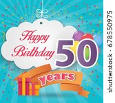 50 th birthday celebration... | Shutterstock .eps vector #678550975